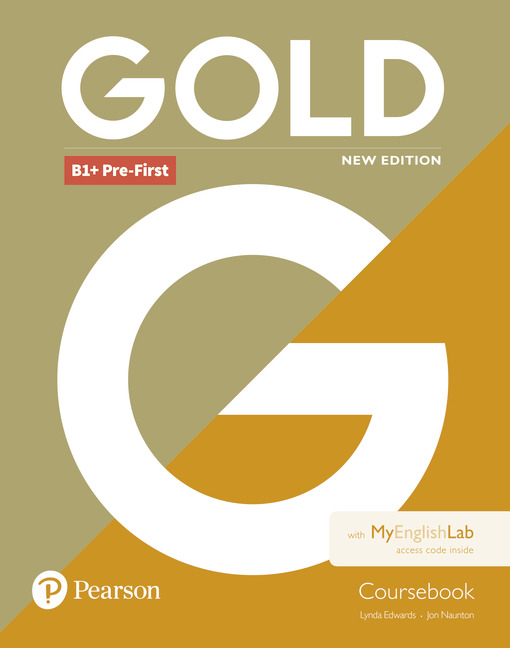 Gold B1+ Pre-First Coursebook with MyEnglishLab
