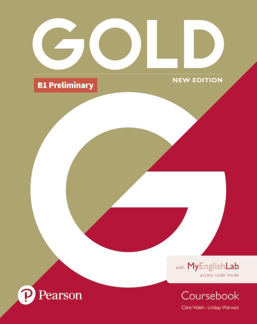 Gold B1 Preliminary Coursebook with MyEnglishLab
