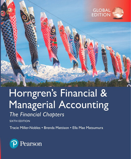 Horngren's Financial & Managerial Accounting: The Financial Chapters, Global Edition