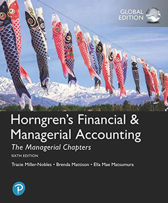 Horngren's Financial & Managerial Accounting: The Managerial Chapters, Global Edition