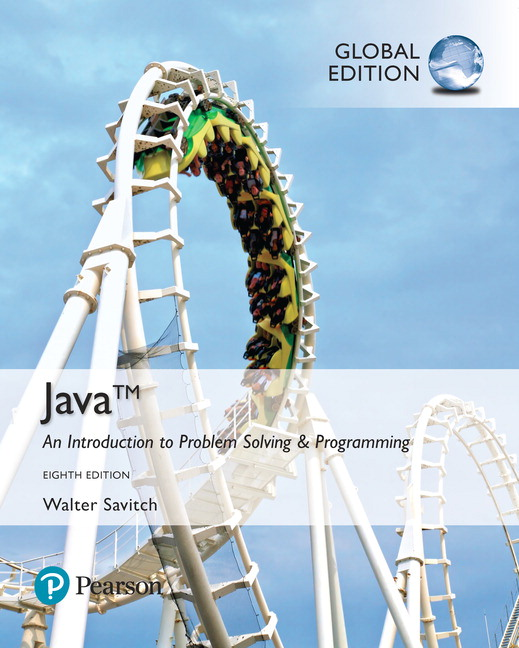 Java: An Introduction to Problem Solving and Programming, Global Edition