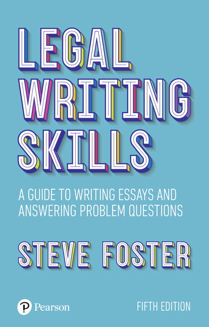 Legal writing skills: A guide to writing essays and answering problem questions