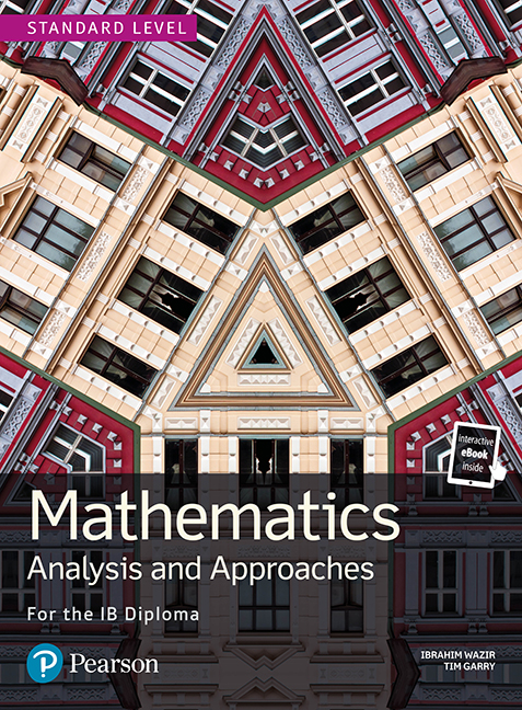 Mathematics Analysis and Approaches for the IB Diploma Standard Level (Book + eBook)