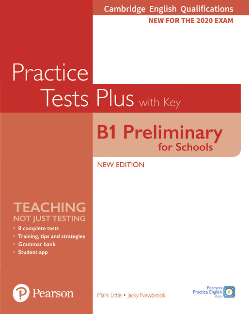 Cambridge English B1 Preliminary for Schools Key Practice Tests Plus with Key