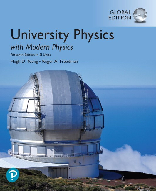 University Physics with Modern Physics in SI Units, Global Edition