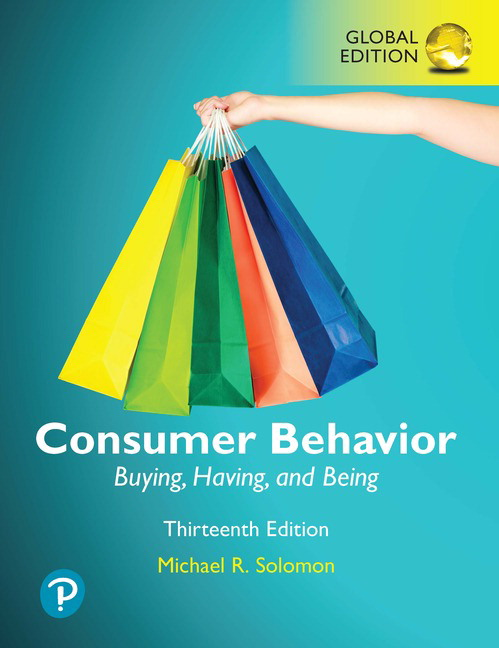 Consumer Behavior: Buying, Having, and Being, Global Edition