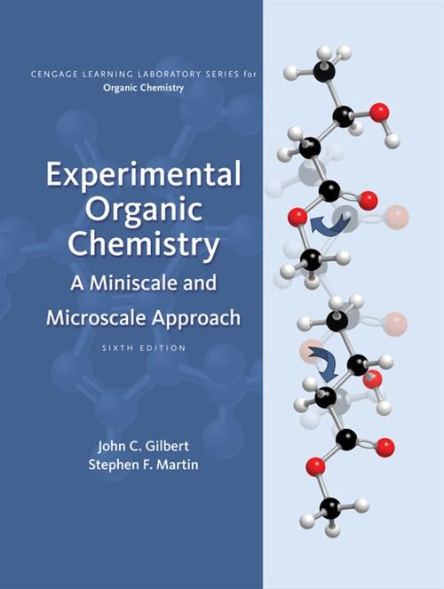 Experimental Organic Chemistry : A Miniscale & Microscale Approach