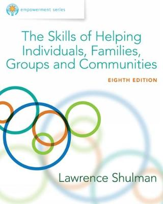 Empowerment Series : The Skills of Helping Individuals, Families, Groups, and Communities, Enhanced