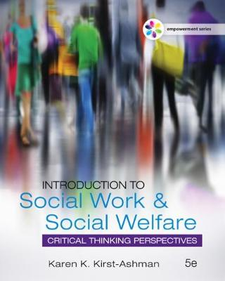Empowerment Series: Introduction to Social Work & Social Welfare : Critical Thinking Perspectives