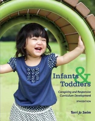 Infants, Toddlers, and Caregivers : Caregiving and Responsive Curriculum Development