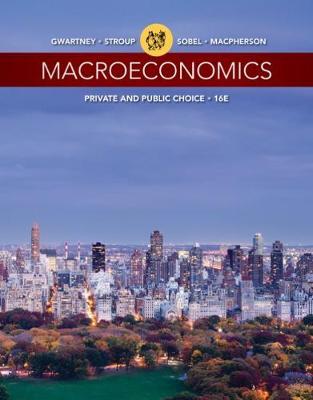 Macroeconomics : Private and Public Choice