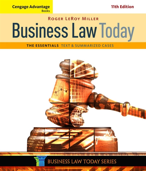 Cengage Advantage Books: Business Law Today, The Essentials : Text and Summarized Cases
