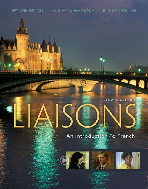 Liaisons: An Introduction to French (Book Only) : An Introduction to French
