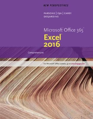 New Perspectives Microsoft Office 365 & Excel 2016 : Comprehensive