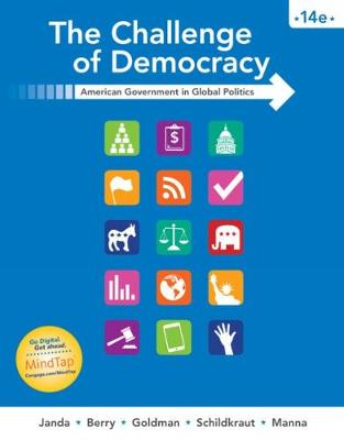 The Challenge of Democracy : American Government in Global Politics