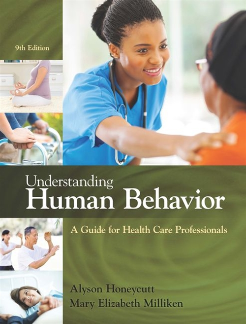 Understanding Human Behavior : A Guide for Health Care Professionals