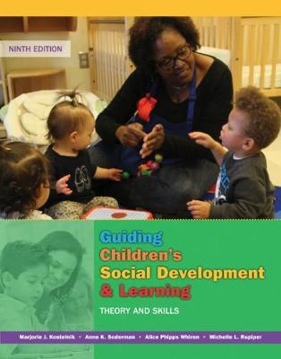 Guiding Children's Social Development and Learning : Theory and Skills