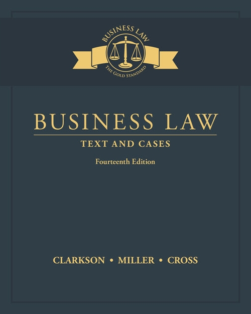 Business Law : Text and Cases