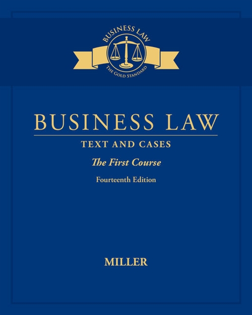 Business Law : Text & Cases - The First Course
