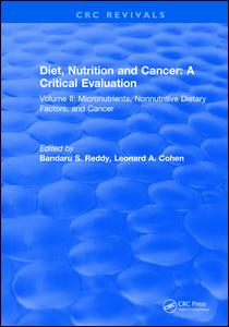 Diet, Nutrition and Cancer: A Critical Evaluation