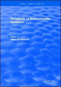 Handbook of Environmental Radiation
