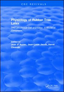 Physiology of Rubber Tree Latex