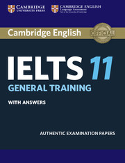Cambridge IELTS 11 General Training Student's Book with answers