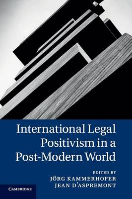 International Legal Positivism in a Post-Modern World