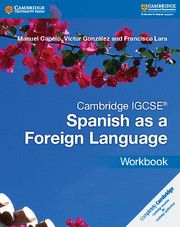 Cambridge IGCSE® Spanish as a Foreign Language Workbook