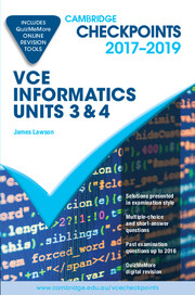 Cambridge Checkpoints VCE Informatics Units 3 and 4 2017-19 and Quiz Me More