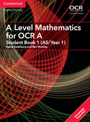 A Level Mathematics for OCR A Student Book 1 (AS/Year 1) with Cambridge Elevate Edition (2 Years)