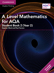 A Level Mathematics for AQA Student Book 2 (Year 2) with Cambridge Elevate Edition (2 Years)