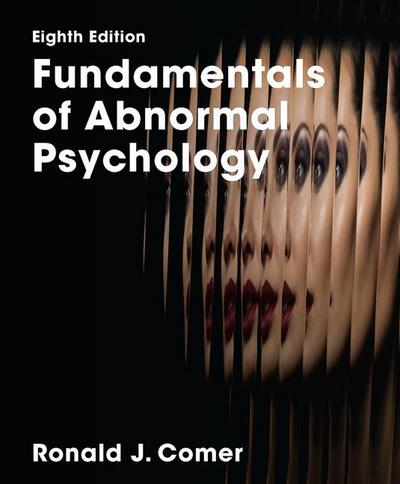 Fundamentals of Abnormal Psych 8e (IE)