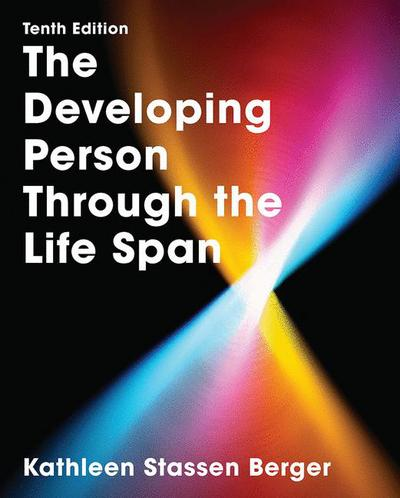 Developing Person Thr Life Span 10e (IE)