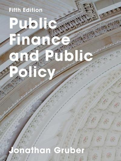 Public Finance and Public Policy 5e (IE)