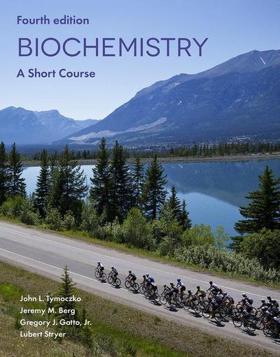 Biochemistry: A Short Course 4e (IE)