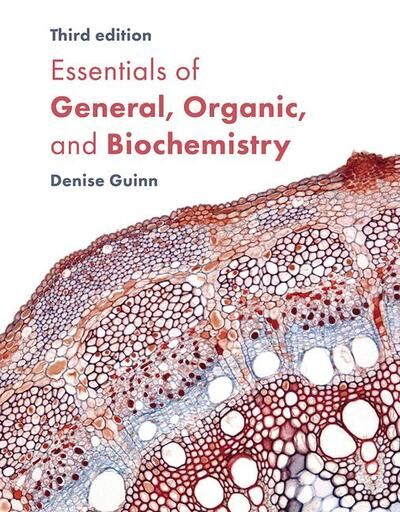 Essentials of General, Organic, and Biochemistry 3e (IE)