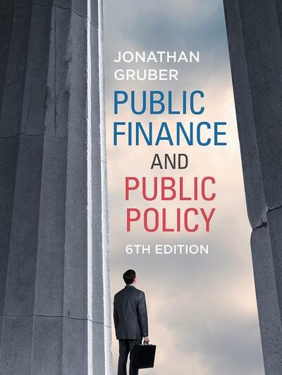 Public Finance and Public Policy 6e (IE)