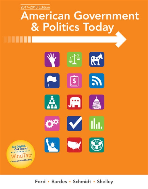 American Government and Politics Today : No Separate Policy Chapters Version, 2016-2017 Edition