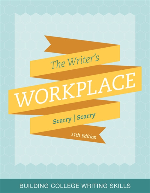 The Writer's Workplace : Building College Writing Skills
