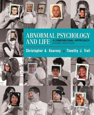 Abnormal Psychology and Life : A Dimensional Approach