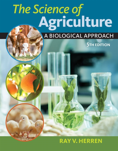 The Science of Agriculture : A Biological Approach