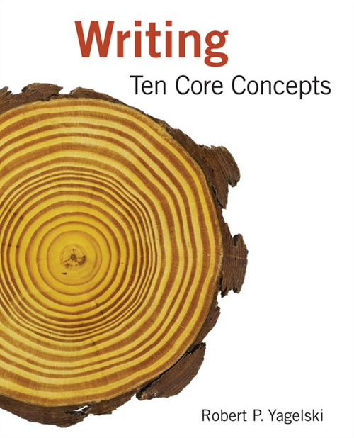 Writing : Ten Core Concepts (with 2016 MLA Update Card)