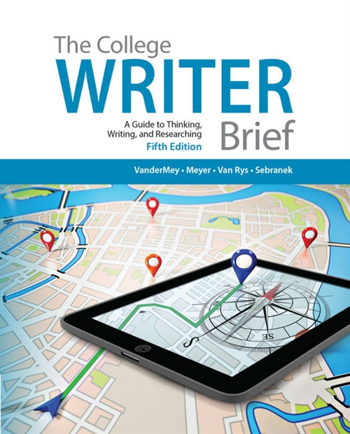 The College Writer : A Guide to Thinking, Writing, and Researching, Brief (with 2016 MLA Update Card)