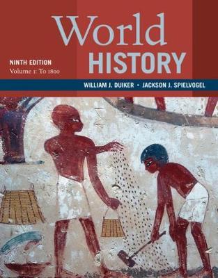 World History, Volume 1: To 1800