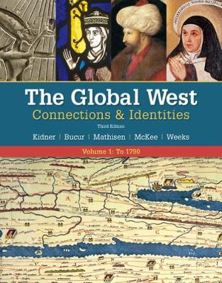 The Global West: Connections & Identities, Volume 1: To 1790