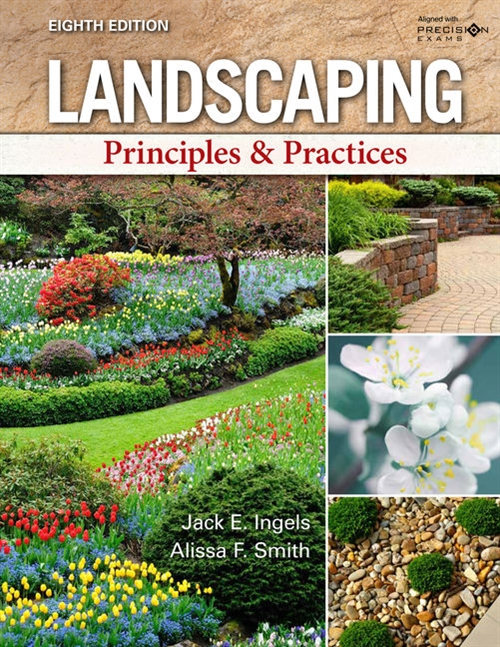 Landscaping : Principles & Practices