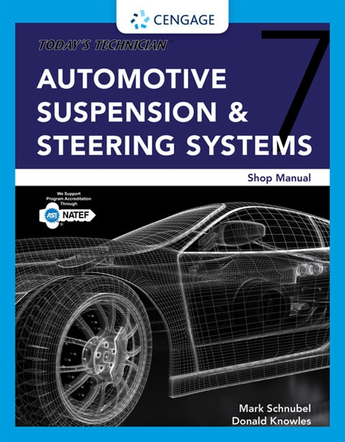 Today's Technician: Automotive Suspension & Steering Shop Manual, Spiral bound Version
