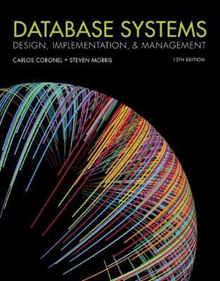 Database Systems : Design, Implementation, & Management