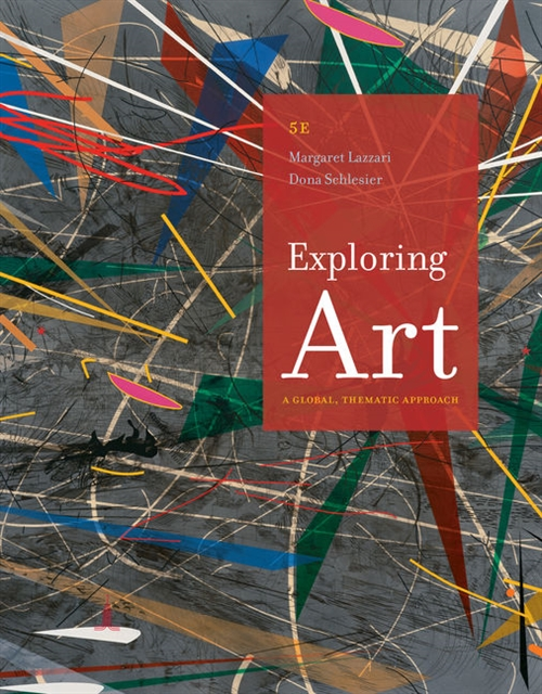 Exploring Art : A Global, Thematic Approach, Revised